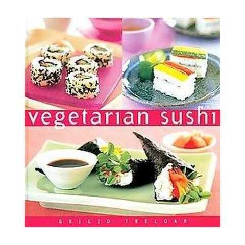 Vegetarian Sushi (Hardcover)