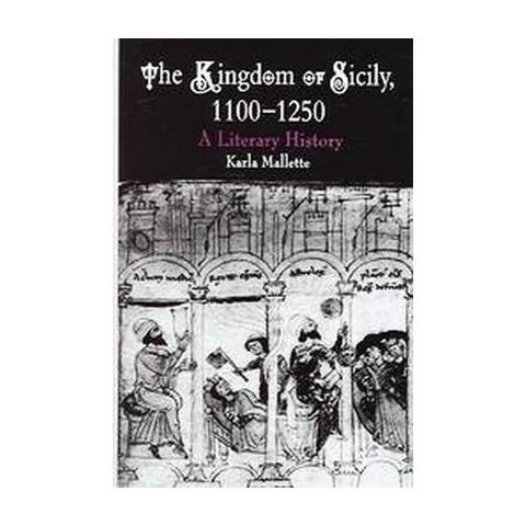 Kingdom Of Sicily 1100-1250 (Hardcover)