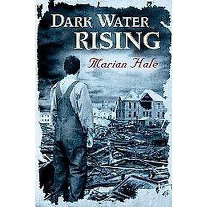 Dark Water Rising (Hardcover)