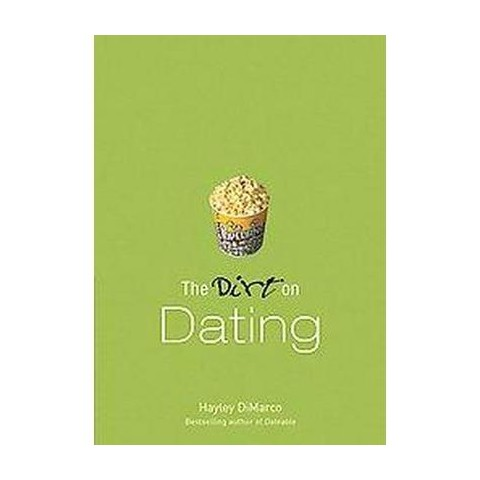 The Dirt on Dating (Paperback)