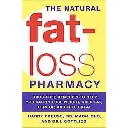 The Natural Fat-Loss Pharmacy (Paperback)