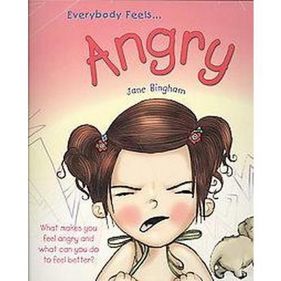 Everybody Feels Angry (Volume 1) (Paperback)