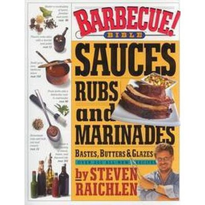 Barbecue! Bible Sauces, Rubs, and Marinades (Paperback)