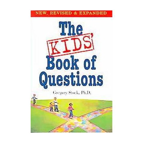 The Kids' Book Of Questions (Revised / Expanded) (Paperback)