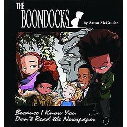 The Boondocks (Paperback)