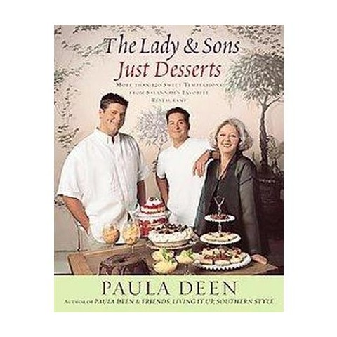 The Lady & Sons Just Desserts (Hardcover)