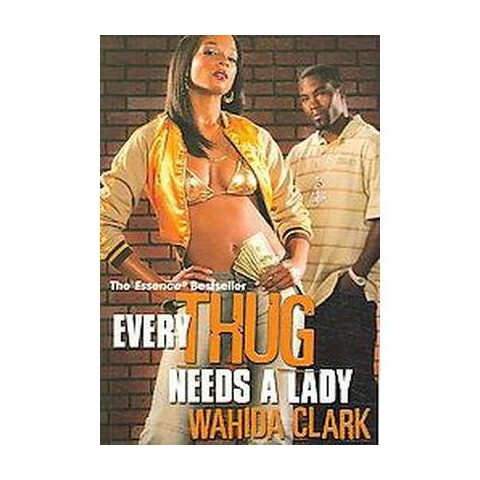 Every Thug Needs a Lady (Paperback)