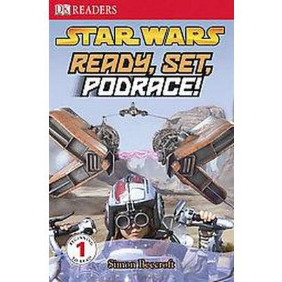 Ready, Set, Podrace! (Hardcover)