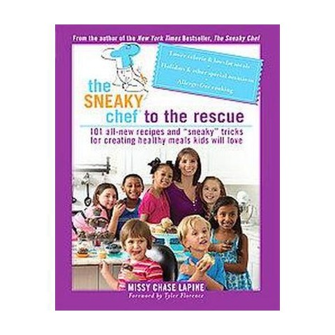 Sneaky Chef to the Rescue (Paperback)