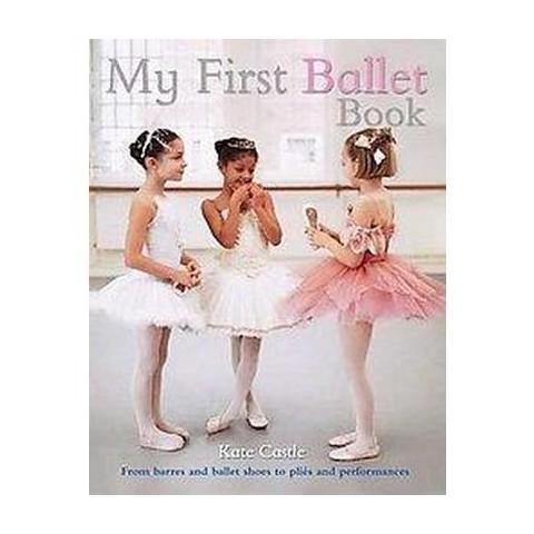 My First Ballet Book (Hardcover)