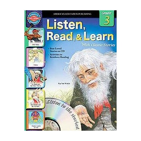 Listen, Read, and Learn With Classic Stories, Grade 3 (Mixed media product)