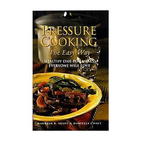 Pressure Cooking the Easy Way (Paperback)