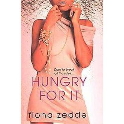 Hungry For It (Paperback)