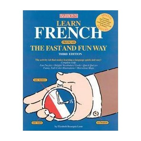 Learn French (Francais) the Fast and Fun Way (Paperback)