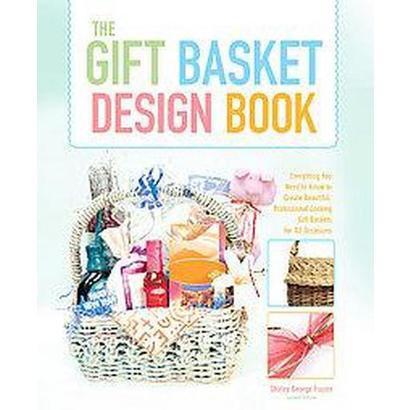 The Gift Basket Design Book (Paperback)