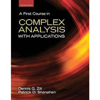 A First Course in Complex Analysis With Applications (Hardcover)