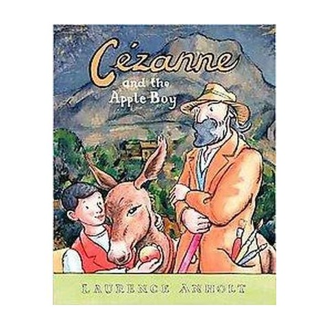 Cezanne and the Apple Boy (Hardcover)