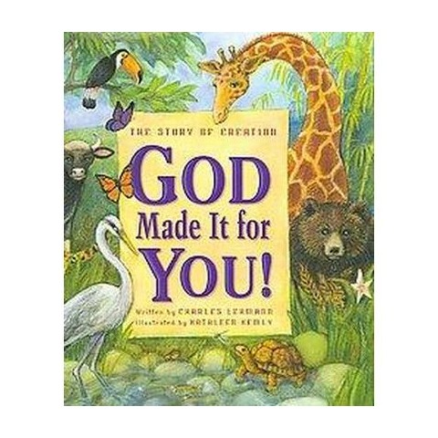 God Made It for You! (Hardcover)