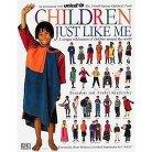 Children Just Like Me (Hardcover)