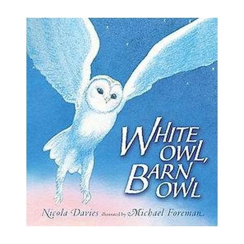 White Owl, Barn Owl (Hardcover)