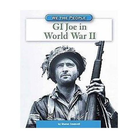 GI Joe in World War II ( We the People) (Hardcover)