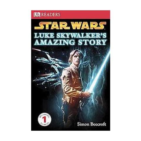 Luke Skywalker's Amazing Story (Hardcover)