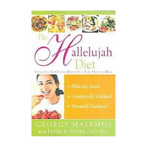 The Hallelujah Diet (Paperback)