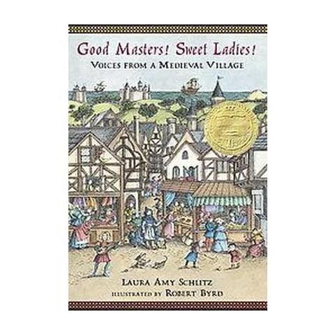 Good Masters! Sweet Ladies! (Hardcover)