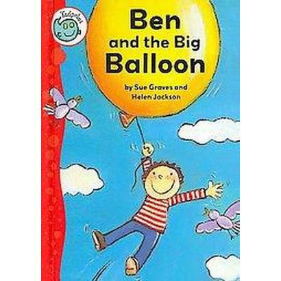Ben and the Big Balloon (Hardcover)