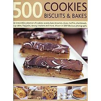500 Cookies, Biscuits and Bakes (Hardcover)