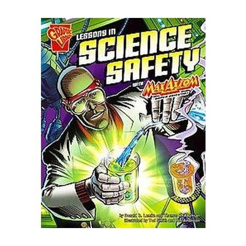 Lessons in Science Safety With Max Axiom, Super Scientist (Paperback)