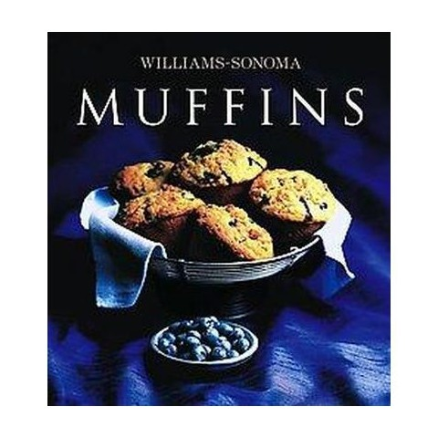 Muffins ( Williams Sonoma Collection) (Hardcover)