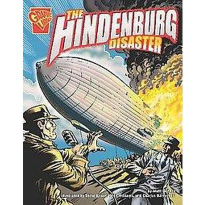 The Hindenburg Disaster (Hardcover)