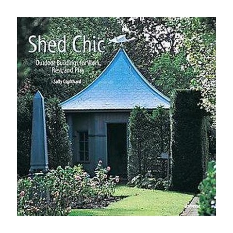 Shed Chic (Hardcover)