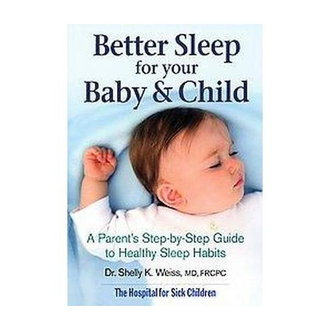 Better Sleep for Your Baby & Child (Paperback)