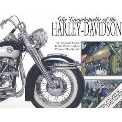 Encyclopedia of the Harley Davidson