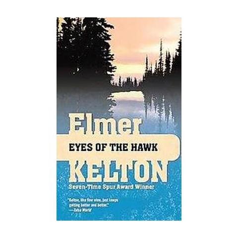 Eyes of the Hawk (Reprint) (Paperback)