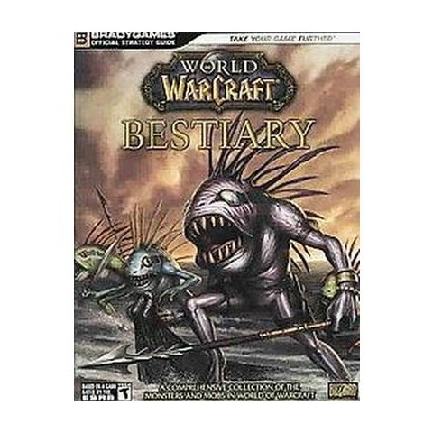 World of Warcraft Bestiary Game Strategy Guide (Paperback)