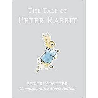 The Tale of Peter Rabbit (Commemorative) (Hardcover)