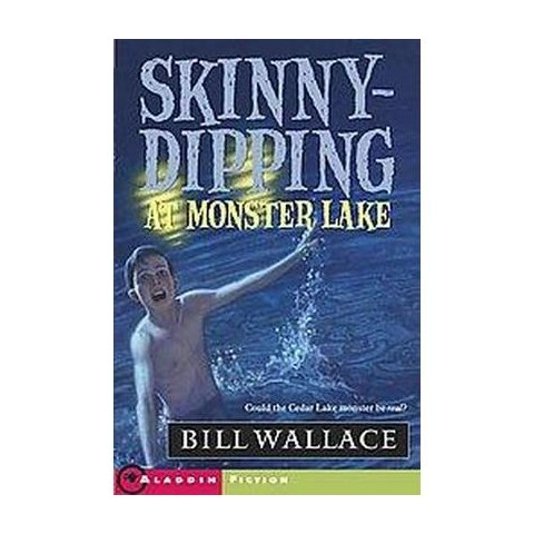 Skinny-Dipping at Monster Lake (Paperback)