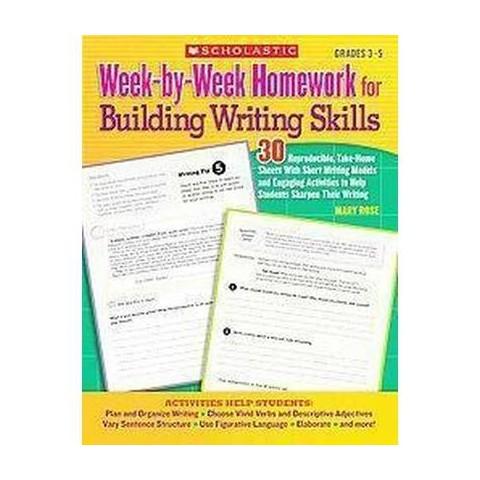 Week-by-Week Homework for Building Writing Skills (Paperback)