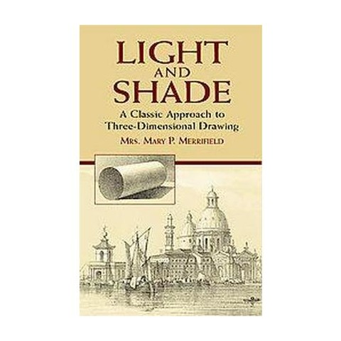 Light And Shade (Paperback)