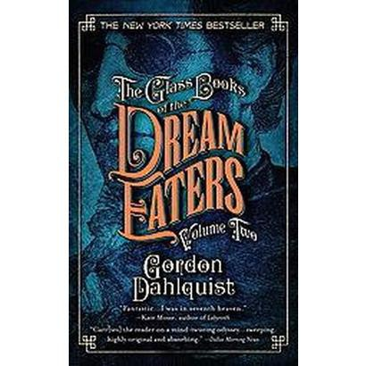 The Glass Books of the Dream Eaters (2) (Reprint) (Paperback)