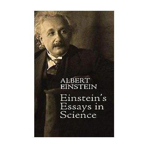 Einstein's Essays in Science (Paperback)