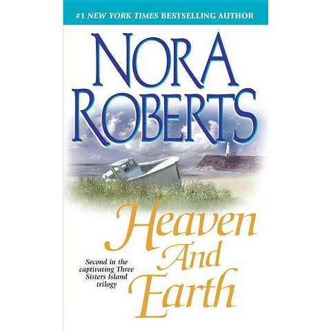 Heaven and Earth ( Three Sisters Island Trilogy) (Reissue) (Paperback)