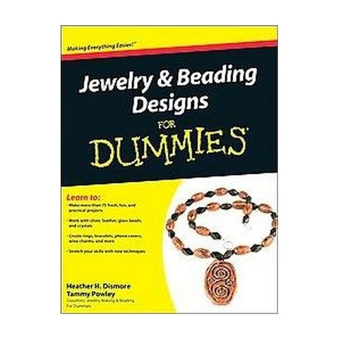 Jewelry & Beading Designs For Dummies ( For Dummies Series) (Paperback)