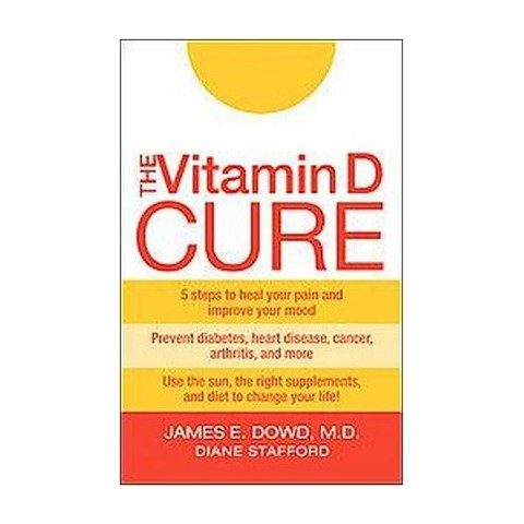 The Vitamin D Cure (Paperback)