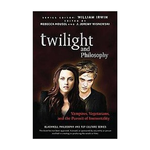 Twilight and Philosophy (Paperback)