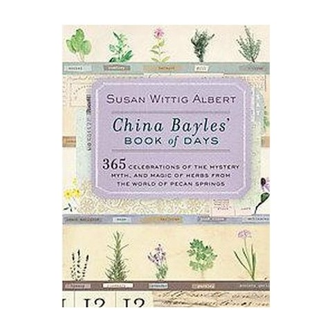 China Bayles' Book of Days (Paperback)