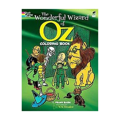 Wonderful Wizard of Oz Coloring Book ( Dover Classic Stories Coloring Book) (Paperback)